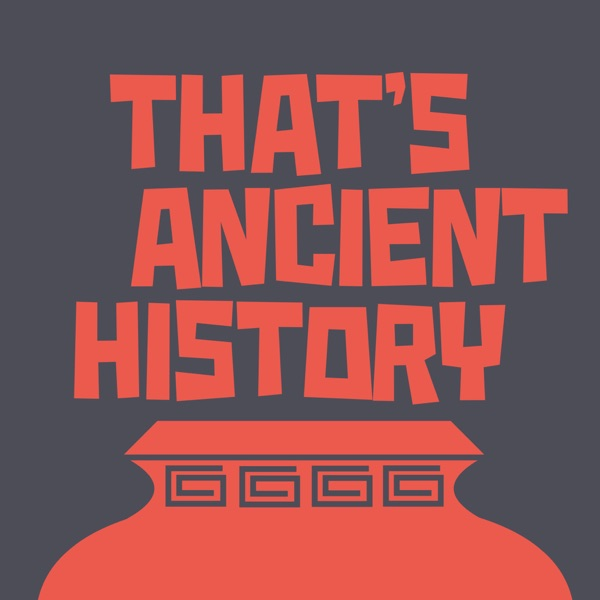 That's Ancient History