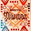 Nirvana - Single, Meith