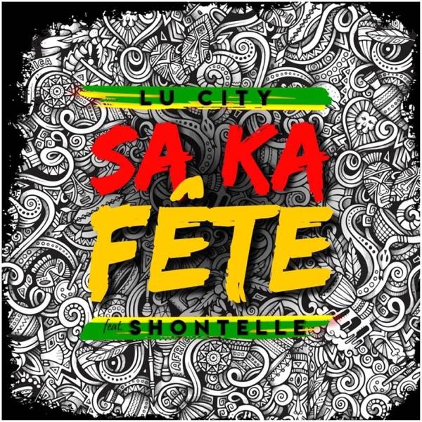Sa Ka Fête (feat. Shontelle) - Single