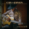 Til You Can t - Cody Johnson mp3