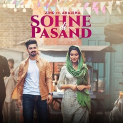 Sohne Di Pasand (feat. Akaisha Vats)