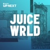 Up Next Session: Juice WRLD, Juice WRLD
