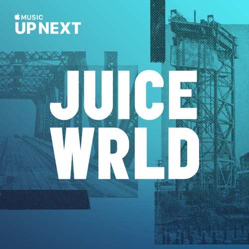 Juice WRLD - Up Next Session: Juice WRLD