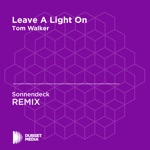 Leave a Light On (Sonnendeck Unofficial Remix) [Tom Walker] - Single