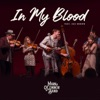 In My Blood (feat. Zac Brown) - Single, Mark O'Connor Band