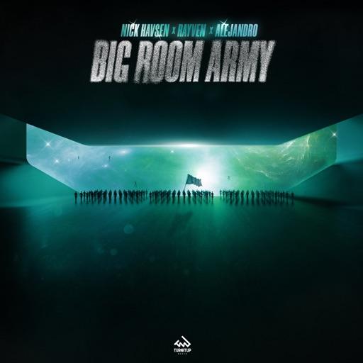 Big Room Army - Single by ALEJANDRO & Nick Havsen & RayVen