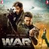War (Original Motion Picture Soundtrack)