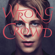 Tom Odell - Wrong Crowd (Expanded Edition)