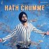Hath Chumme (feat. B Praak) - Single