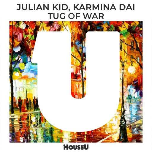 Tug of War - Single by Julian Kid & Karmina Dai