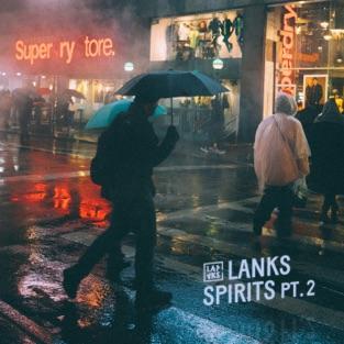 LANKS – SPIRITS PT.2 [iTunes Plus AAC M4A]