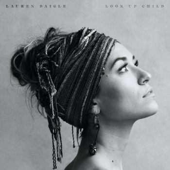 Lauren Daigle Look Up Child music review