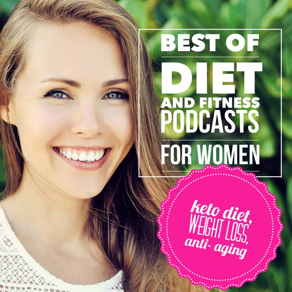 The Best of Diet and Fitness Podcasts for Women