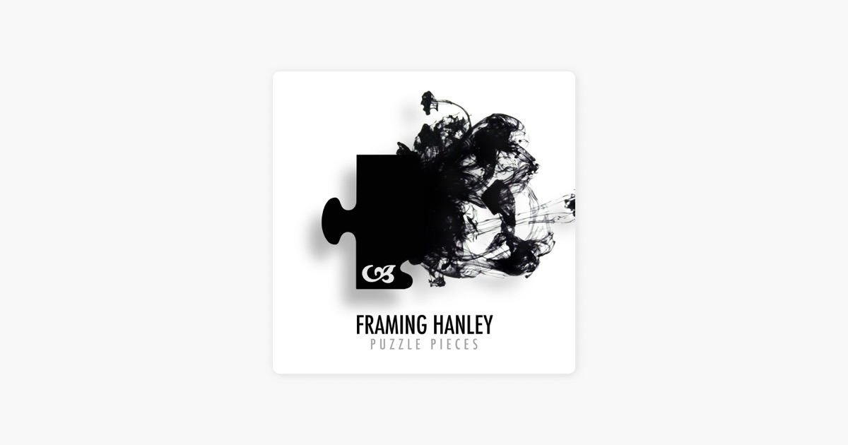Puzzle Pieces - Single by Framing Hanley on Apple Music