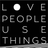 Love People Use Things (Matt Fradd & Noah Church)