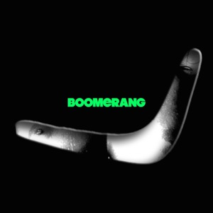 Boomerang - Single Mp3 Download