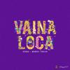 Vaina Loca (feat. Manuel Turizo) - Ozuna