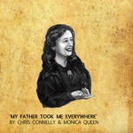 My Father Took Me Everywhere (feat. Monica Queen) - Single