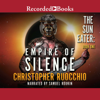Christopher Ruocchio - Empire of Silence (Unabridged)  artwork