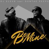 Be Mine (feat. Dontae Peeps) [Club Mix]