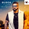 Glock (feat. Raja Game Changerz) - Single, Elly Mangat