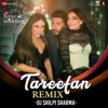 Tareefan Remix From Veere Di Wedding Single