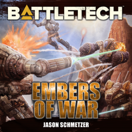 BattleTech: Embers of War (Unabridged) audiobook