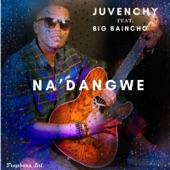Na 'Dangwe (feat. Big Baincho) artwork