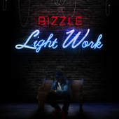 Light Work - Bizzle
