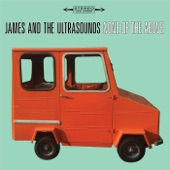 James and the Ultrasounds - Nowhere to Go