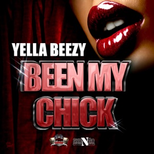 Been My Chick - Single Mp3 Download