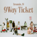 9 WAY TICKET - Single
