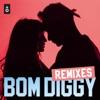 Bom Diggy Remixes EP