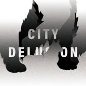 City Delusion