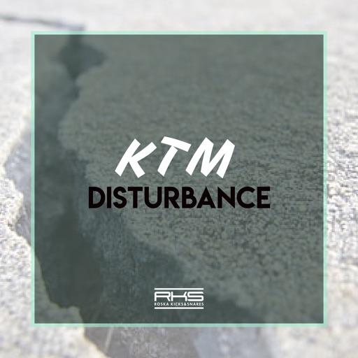 Disturbance - Single by DJ KTM