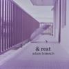 Adam Bokesch - & Rest 插圖