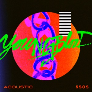 Youngblood (Acoustic) - Single Mp3 Download