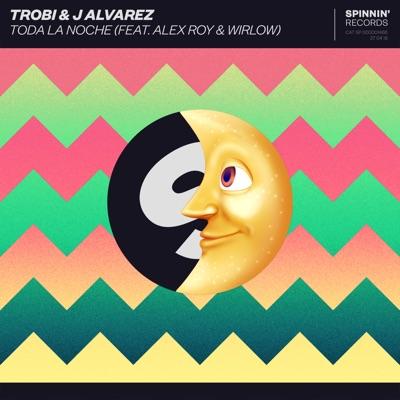 Toda la Noche (feat. Alex Roy & Wirlow) - Single - J Alvarez