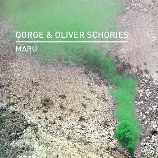 Maru - Single by Oliver Schories & Gorge
