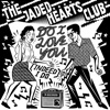 Do I Love You (Indeed I Do) by The Jaded Hearts Club
