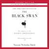 Nassim Nicholas Taleb - The Black Swan, Second Edition: The Impact of the Highly Improbable: With a new section: