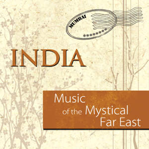 Kiran Murti - Music of the Mystical Far East: India