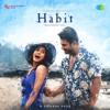 Habit - Shreya Ghoshal & Arko mp3