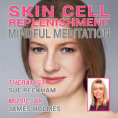 Skin Cell Replenishment Mindful Meditation