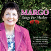 Songs for Mother - Margo