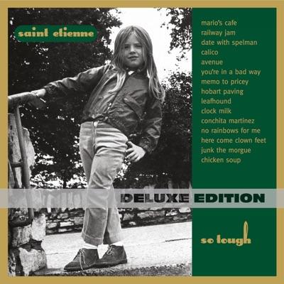 So Tough (Deluxe Edition) - Saint Etienne