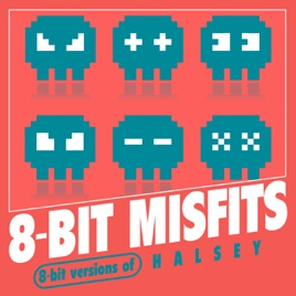 ‎8-Bit Versions of Halsey by 8-Bit Misfits