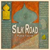Silk Road-Pejman Tadayon