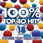 100% Top 40 Hits 18