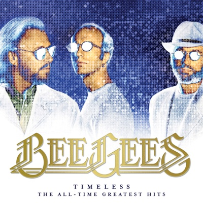 Timeless: The All-Time Greatest Hits - Bee Gees album